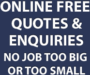 Online free quotes and enquiries. No job too big or too small.